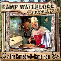 Camp Waterlogg Chronicles 5 - Joe Bevilacqua - audiobook