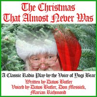 Christmas That Almost Never Was - Daws Butler - audiobook