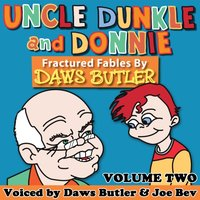 Uncle Dunkle and Donnie, Vol. 2 - Daws Butler - audiobook