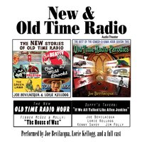 New & Old Time Radio - Joe Bevilacqua - audiobook