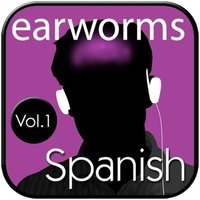 Rapid Spanish (European), Vol. 1 - Earworms Learning - audiobook