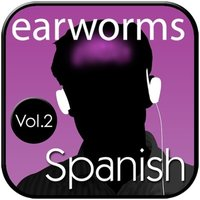 Rapid Spanish (European), Vol. 2 - Earworms Learning - audiobook