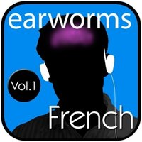 Rapid French, Vol. 1 - Earworms Learning - audiobook
