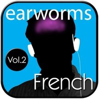 Rapid French, Vol. 2 - Earworms Learning - audiobook