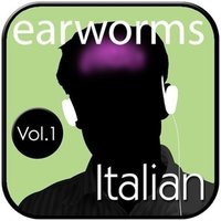 Rapid Italian, Vol. 1 - Earworms Learning - audiobook