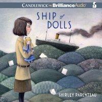 Ship of Dolls - Shirley Parenteau - audiobook