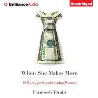 When She Makes More - Farnoosh Torabi - audiobook