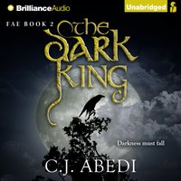 Dark King - C.J. Abedi - audiobook