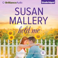 Hold Me - Susan Mallery - audiobook