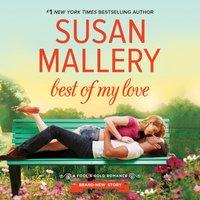 Best of My Love - Susan Mallery - audiobook