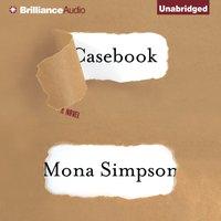 Casebook - Mona Simpson - audiobook
