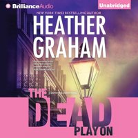 The Dead Play On - Heather Graham - audiobook