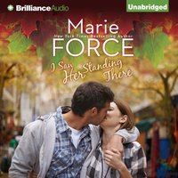 I Saw Her Standing There - Marie Force - audiobook