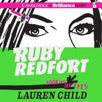 Ruby Redfort Look Into My Eyes - Lauren Child - audiobook