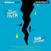 Honest Truth - Dan Gemeinhart - audiobook