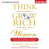 Think and Grow Rich for Women - Sharon Lechter - audiobook