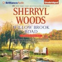 Willow Brook Road - Sherryl Woods - audiobook