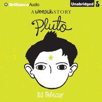 Pluto - R. J. Palacio - audiobook