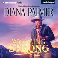 Wyoming Strong - Diana Palmer - audiobook
