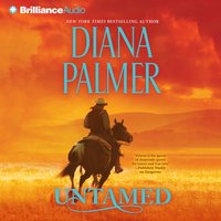 Untamed - Diana Palmer - audiobook