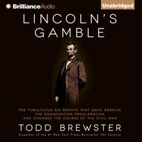 Lincoln's Gamble - Todd Brewster - audiobook
