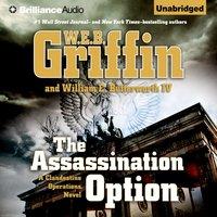 Assassination Option - W.E.B. Griffin - audiobook