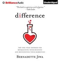 Difference - Bernadette Jiwa - audiobook