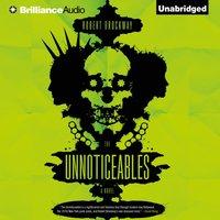 Unnoticeables - Robert Brockway - audiobook