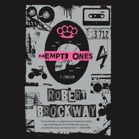 Empty Ones - Robert Brockway - audiobook