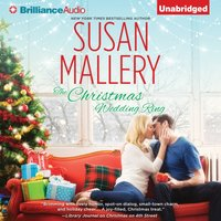 Christmas Wedding Ring - Susan Mallery - audiobook