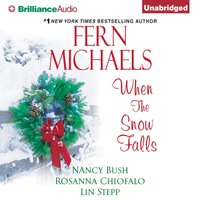 When the Snow Falls - Fern Michaels - audiobook