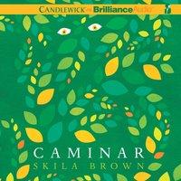 Caminar - Skila Brown - audiobook