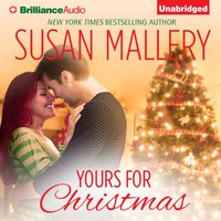 Yours for Christmas - Susan Mallery - audiobook