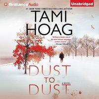 Dust to Dust - Tami Hoag - audiobook
