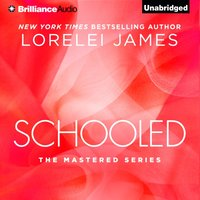 Schooled - Lorelei James - audiobook