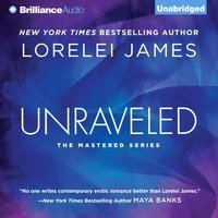 Unraveled - Lorelei James - audiobook