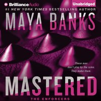 Mastered - Maya Banks - audiobook