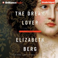Dream Lover - Elizabeth Berg - audiobook