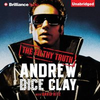 Filthy Truth - Andrew Dice Clay - audiobook