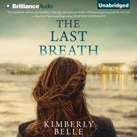 Last Breath - Kimberly Belle - audiobook