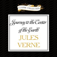 Journey to the Center of the Earth - Jules Verne - audiobook