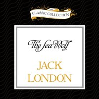 The Sea Wolf - Jack London - audiobook