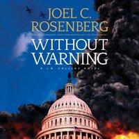 Without Warning - Joel C. Rosenberg - audiobook