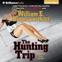 Hunting Trip - William E. Butterworth III - audiobook