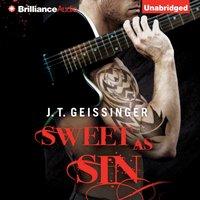 Sweet as Sin - J. T. Geissinger - audiobook