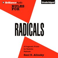 Rules for Radicals - Saul D. Alinsky - audiobook
