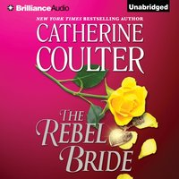 Rebel Bride - Catherine Coulter - audiobook