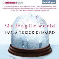 Fragile World - Paula Treick DeBoard - audiobook
