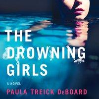 Drowning Girls - Paula Treick DeBoard - audiobook
