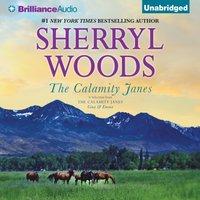 Calamity Janes - Sherryl Woods - audiobook
